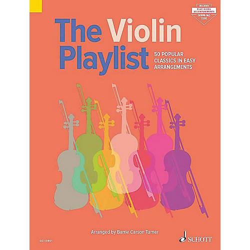 Schott The Violin Playlist (50 Popular Classics in Easy Arrangements) String Series Softcover Audio Online