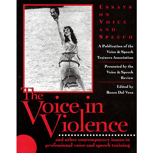 Applause Books The Voice in Violence Applause Books Series Softcover Written by VASTA
