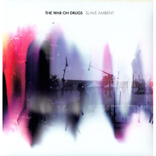 Alliance The War on Drugs - Slave Ambient