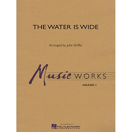 Hal Leonard The Water Is Wide Concert Band Level 1 Composed by Julie Griffin-thumbnail
