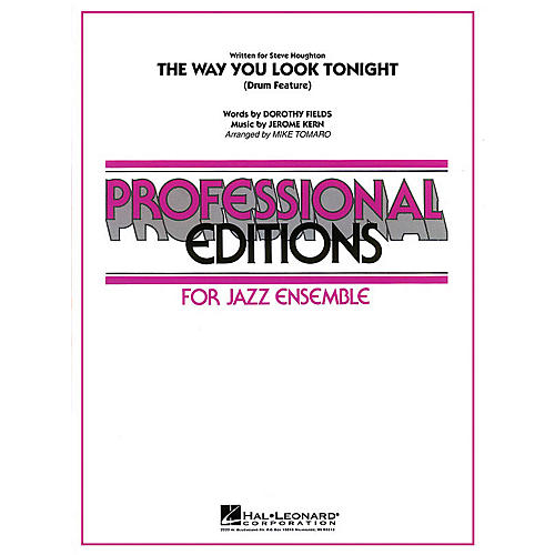 Hal Leonard The Way You Look Tonight (Drum Set Feature with Jazz Ensemble) Jazz Band Level 5 Arranged by Mike Tomaro-thumbnail