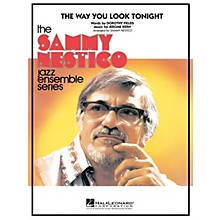Hal Leonard The Way You Look Tonight Jazz Band Level 4 Arranged by Sammy Nestico