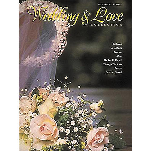Hal Leonard The Wedding And Love Collection Piano, Vocal, Guitar Songbook