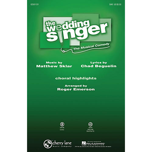 Cherry Lane The Wedding Singer (Choral Highlights) SAB arranged by Roger Emerson