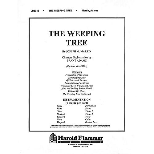 Shawnee Press The Weeping Tree (Chamber Orchestration) Chamber Orchestra composed by Joseph M. Martin