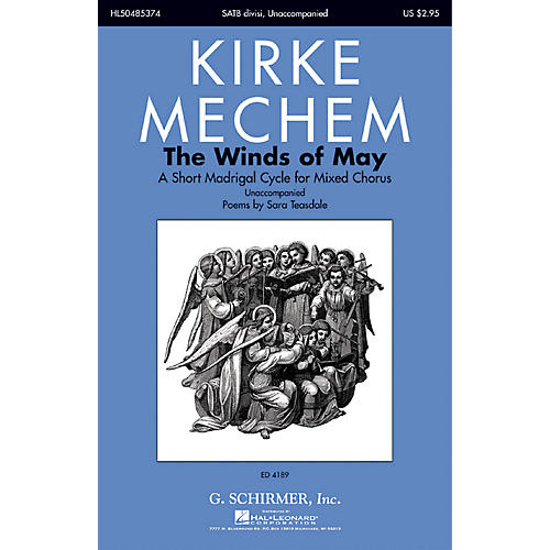 G. Schirmer The Winds of May (A Short Madrigal Cycle for Mixed Chorus) SATB composed by Kirke Mechem-thumbnail