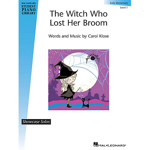 Hal Leonard The Witch Who Lost Her Broom Piano Library Series by Carol Klose (Level Early Elem)