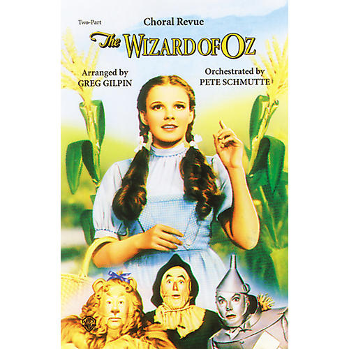 Alfred The Wizard of Oz Choral Revue 2 Part Choral Octavo
