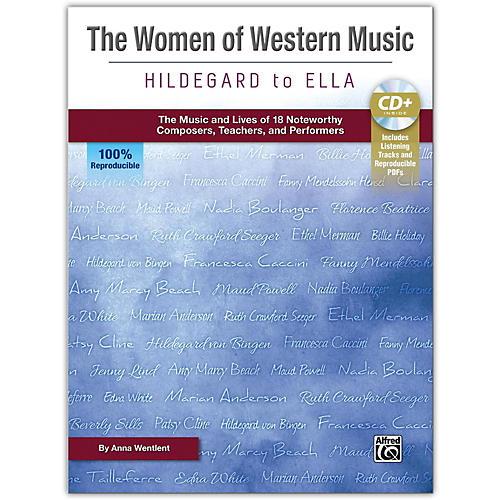 Alfred The Women of Western Music: Hildegard to Ella Book & Enhanced CD Grades 5 & up
