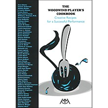 Meredith Music The Woodwind Player's Cookbook - Creative Recipes For A Successful Performance