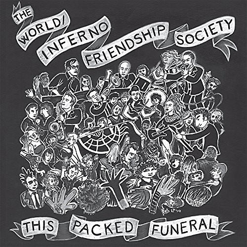 Alliance The World/Inferno Friendship Society - This Packed Funeral
