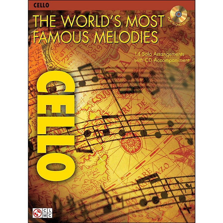 Cherry Lane The World's Most Famous Melodies for Cello Book/CD