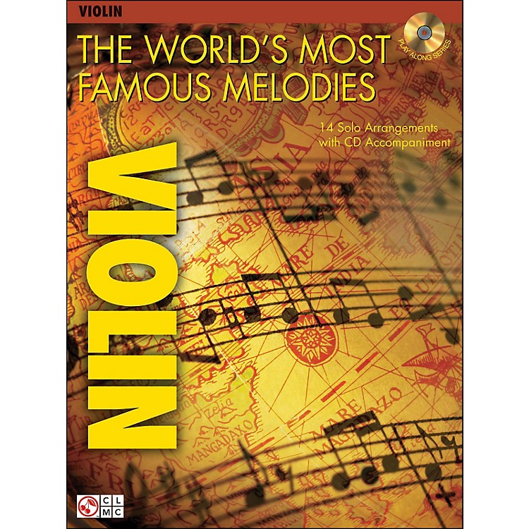 Cherry Lane The World's Most Famous Melodies for Violin Book/CD