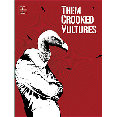 Music Sales Them Crooked Vultures - Guitar Tab Edition