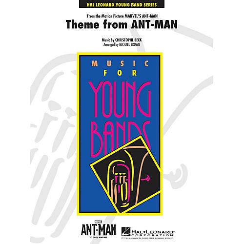 Hal Leonard Theme from Ant-Man - Young Concert Band Series Level 3 arranged by Michael Brown