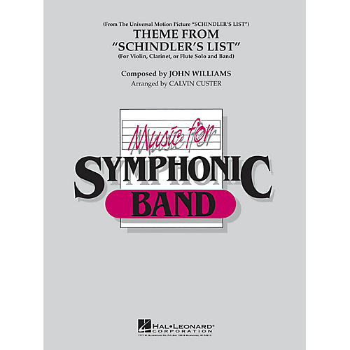 Hal Leonard Theme from Schindler's List Concert Band Level 4 by Itzhak Perlman Arranged by Calvin Custer