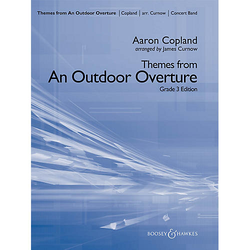Boosey and Hawkes Themes from An Outdoor Overture Concert Band Level 4 Composed by Aaron Copland Arranged by James Curnow-thumbnail