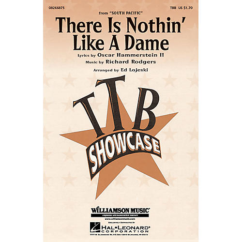Hal Leonard There Is Nothin' Like a Dame TBB arranged by Ed Lojeski