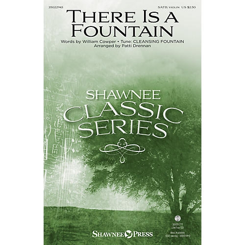 Shawnee Press There Is a Fountain SATB arranged by Patti Drennan