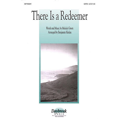 Daybreak Music There Is a Redeemer SATB arranged by Benjamin Harlan