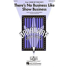 Hal Leonard There's No Business Like Show Business (from Annie Get Your Gun) SATB arranged by Mark Brymer