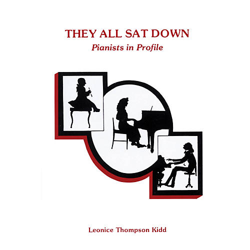 Willis Music They All Sat Down (Pianists in Profile) Willis Series Written by Leonice Thompson Kidd-thumbnail