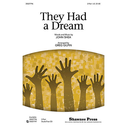 Shawnee Press They Had a Dream 2-Part arranged by Greg Gilpin-thumbnail