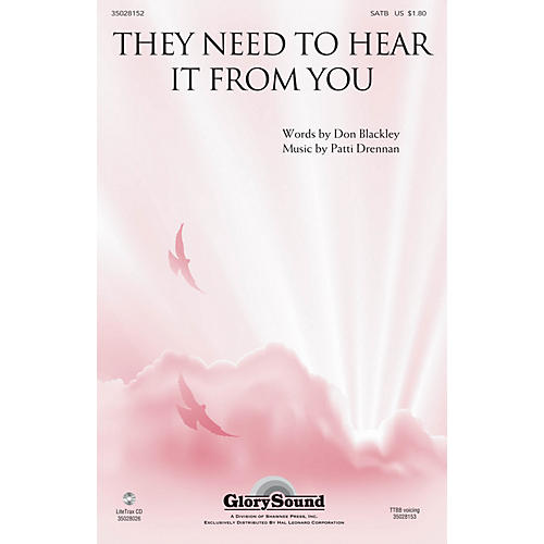 Shawnee Press They Need to Hear It from You SATB composed by Patti Drennan-thumbnail