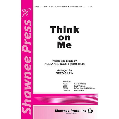 Shawnee Press Think on Me SATB Arranged by Greg Gilpin-thumbnail