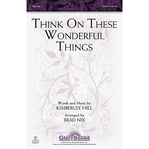 Shawnee Press Think on These Wonderful Things SATB arranged by Brad Nix-thumbnail