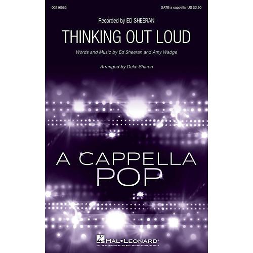 Hal Leonard Thinking Out Loud SATB a cappella by Ed Sheeran arranged by Deke Sharon-thumbnail