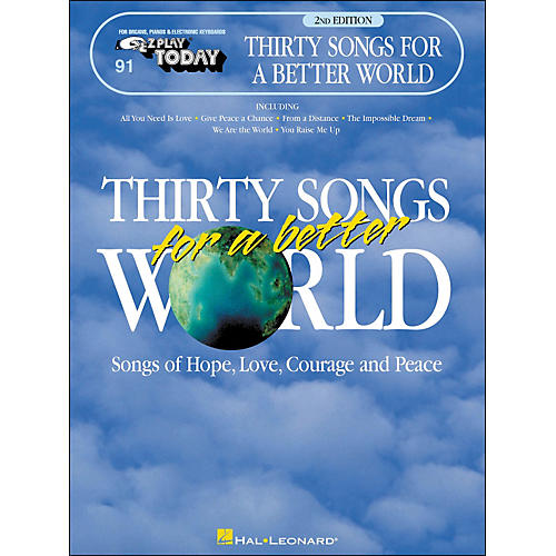 Hal Leonard Thirty Songs for A Better World E-Z Play 91