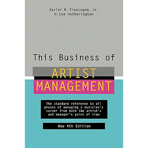 Watson-Guptill This Business of Artist Management - 4th Edition Book