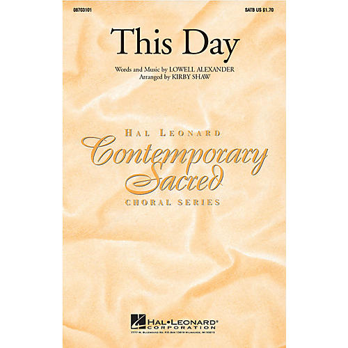 Hal Leonard This Day SATB by Point Of Grace arranged by Kirby Shaw
