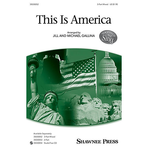 Shawnee Press This Is America Studiotrax CD Arranged by Jill Gallina