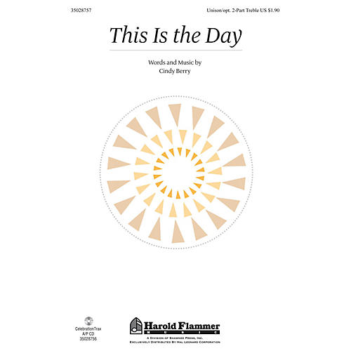 Shawnee Press This Is the Day Unison/2-Part Treble composed by Cindy Berry-thumbnail