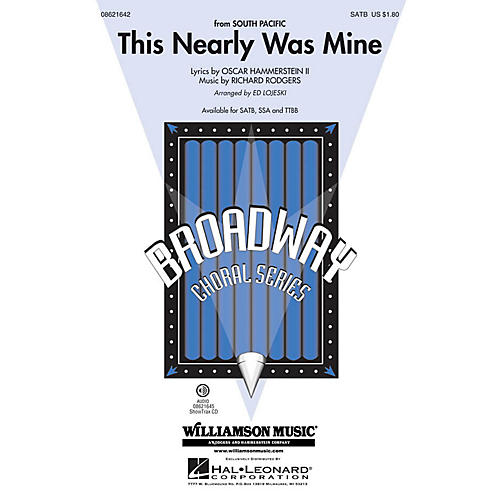 Hal Leonard This Nearly Was Mine (from South Pacific) SATB arranged by Ed Lojeski-thumbnail