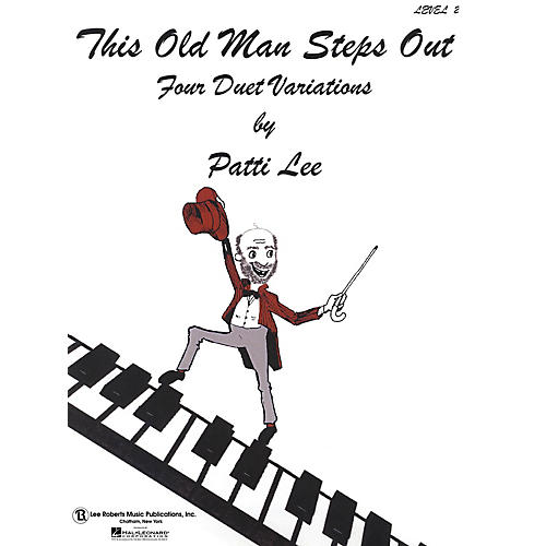 Lee Roberts This Old Man Steps Out (Level 2 Piano Duets) Pace Duet Piano Education Series Composed by Patti Lee-thumbnail