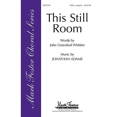 Shawnee Press This Still Room Sop 1/2 Alto Tenor Bass 1/2 composed by John Greenleaf Whittier