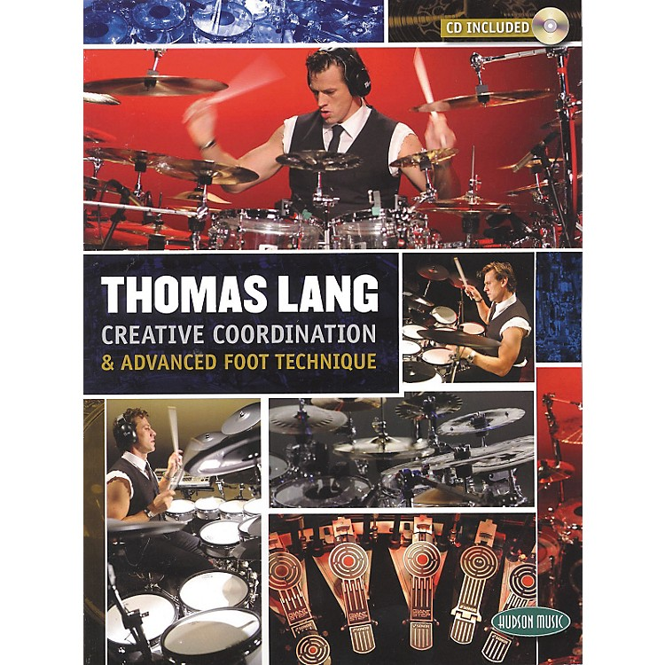 Hudson Music Thomas Lang - Creative Coordination and Advanced Foot Technique Book and CD