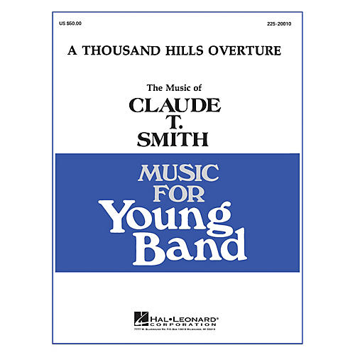 Hal Leonard Thousand Hills Overture - Young Concert Band Level 3 composed by Claude T. Smith-thumbnail