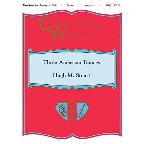 Shawnee Press Three American Dances Concert Band Level 2 1/2 Composed by H. Stuart-thumbnail