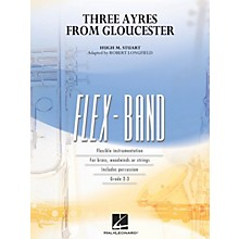 Hal Leonard Three Ayres from Gloucester Concert Band Level 2-3 Arranged by Robert Longfield