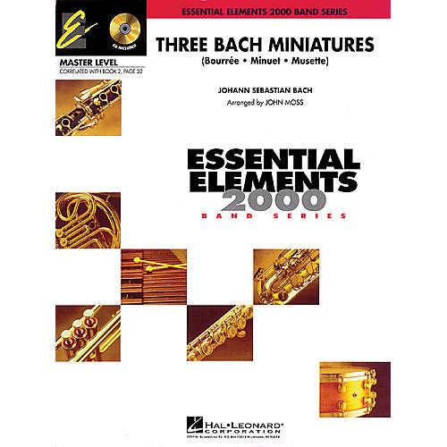 Hal Leonard Three Bach Miniatures (Includes Full Performance CD) Concert Band Level 2 Arranged by John Moss