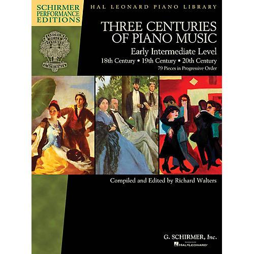 G. Schirmer Three Centuries of Piano Music: 18th, 19th & 20th Centuries Schirmer Performance Editions Softcover