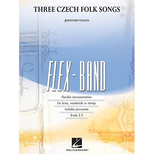 Hal Leonard Three Czech Folk Songs Concert Band Level 2-3 Composed by Johnnie Vinson