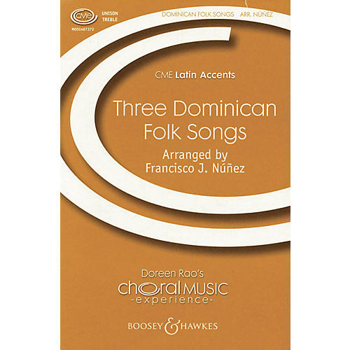 Boosey and Hawkes Three Dominican Folksongs (CME Latin Accents) UNIS arranged by Francisco J. Núñez-thumbnail