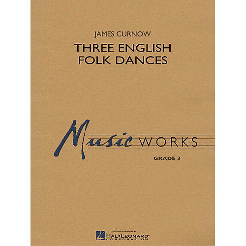 Hal Leonard Three English Folk Dances Concert Band Level 3 Composed by James Curnow-thumbnail