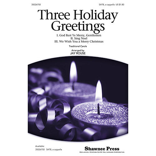 Shawnee Press Three Holiday Greetings SATB a cappella arranged by Jay Rouse-thumbnail