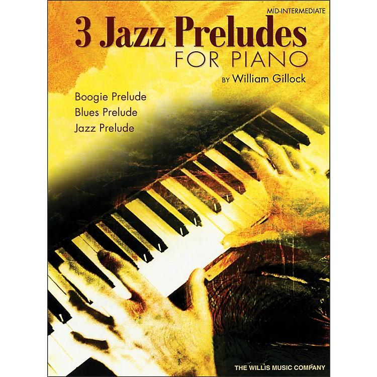 Willis MusicThree Jazz Preludes for Piano - Boogie, Blues, Jazz Mid-Intermediate Level